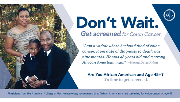African Americans Age 45 Don T Wait Get Screened For Colon Cancer American College Of Gastroenterology